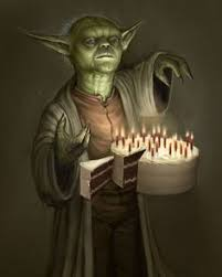 Star Wars Birthday Memes - your birthday it is old you have become yoda happy birthday