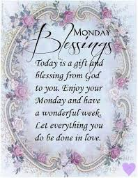 the 25 best monday blessings ideas on monday morning