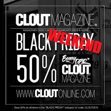 black friday magazine black weekend with clout magazine u0026 benny diar 2015 save 50