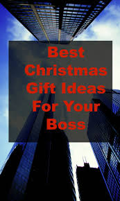 best 25 christmas gifts for your boss ideas on pinterest