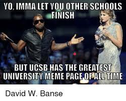 Uc Memes - 25 best memes about uc santa barbara school meme and memes