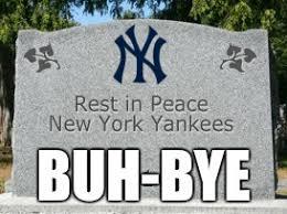 Yankees Suck Memes - yankees suck imgflip