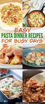 What To Make For A Dinner Party Of - easy pasta dinner recipes oh my creative
