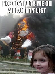 Santa Meme - disaster girl santa meme on imgur