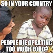 Skeptical Kid Meme - third world skeptical kid meme so in your country people die of