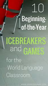 icebreakers for high and middle spanish classrooms