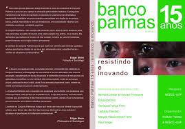 Lê Diniz Resultados Da Pesquisa Instituto Banco Palmas Lançamento Do Livro