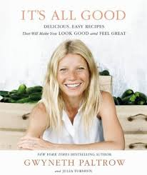 gwyneth paltrow recettes de cuisine it s all delicious easy recipes that will you look