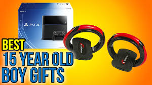 10 best 15 year boy gifts 2016
