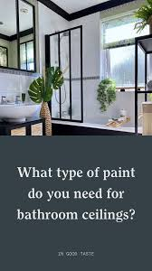 what type of paint do you need for kitchen cabinets what type of paint do you need for bathroom ceilings decor