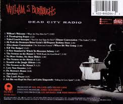 dead city radio william s burroughs songs reviews credits