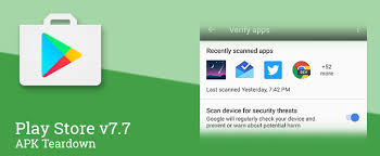 new play store apk play store v7 7 prepares to roll out new security features and