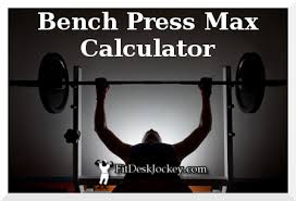 1 Rep Max Calculator Bench Bench Press Max Calculator Fit Desk Jockey Real Fitness For