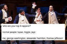 Hamilton Memes - 27 times the hamilton fandom had jokes