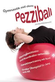 Weserlandklinik Bad Seebruch Gymnastik Mit Dem Pezziball I Einleitung Pdf