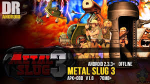 apk for android 2 3 metal slug 3 v1 8 apk obb