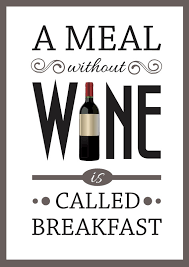 a meal without wine is called breakfast items similar to wine quote poster a meal without wine is called