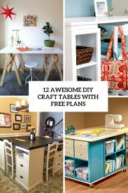 Diy Craft Desk With Storage 12 awesome diy craft tables with free plans shelterness