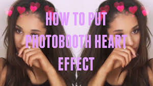 How Much Is A Photo Booth How To Put Photobooth Heart Effect Mar Tha Youtube