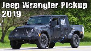 jeep wrangler truck all new 2019 jeep wrangler pickup truck prototype youtube