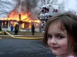Image Meme Generator - disaster girl meme generator imgflip