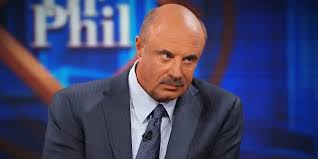 Dr Phil Meme - dr phil good meme generator