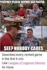 Leagueoflegends Meme - 25 best memes about league of legends meme league of legends