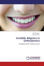 invisible aligners in orthodontics straighten teeth without