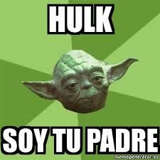Memes De Hulk - meme yoda hulk soy tu padre 52731