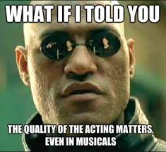 Actor Memes - 12 memes every musical theatre actor will understand blog
