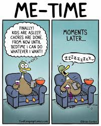 Me Time Meme - 493 best funny images on pinterest qoutes hilarious and