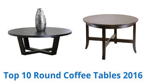 10 best round coffee tables 2016 youtube