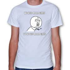 Meme T Shirts - 7 best funny meme t shirts images on pinterest meme t shirts