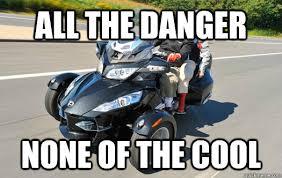 Can Am Meme - the spyyyyyyyddddeeerrrrr motorcycles