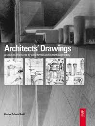 world famous architects architects drawings a selection of sketches by world famous