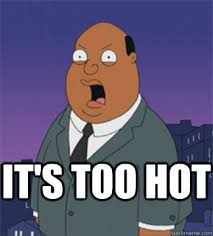 Too Hot Meme - it s too hot ollie williams quickmeme