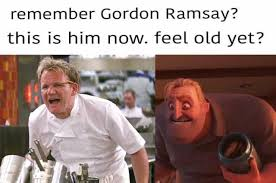 Gordon Ramsay Meme - dopl3r com memes remember gordon ramsay this is him now feel