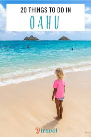 best things to do in 20 things to do in oahu hawaii for an amazing vacation