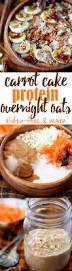 carrot cake protein overnight oatmeal kim u0027s cravings