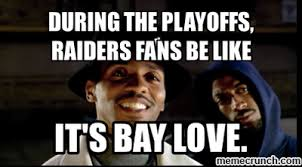 Raiders Fans Memes - raiders playoff memes playoff best of the funny meme