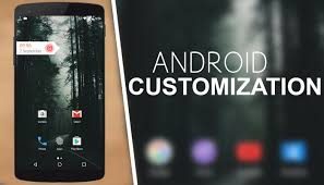 customize android top 5 best apps to customize your android phone