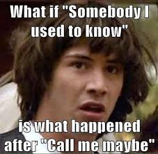 Call Me Maybe Meme - conspiracy keanu call me maybe memes funny pinterest memes