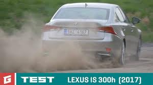 lexus hybrid suv cena lexus is 300h 2017 test garáž tv rasťo chvála youtube