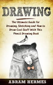 buy drawing drawing for beginners the ultimate crash course to