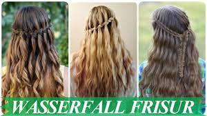 Frisuren Lange Haare Wasserfall by Schöne Wasserfall Frisur