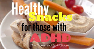 healthy snacks for adults u0026 kids with adhd