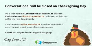 announcement conversational closed on thanksgiving day