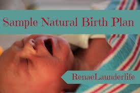 launderlife sample natural birth plan birth wishes