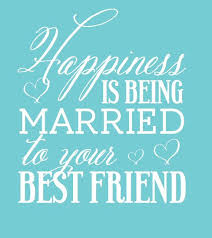 best friend marriage quotes quotes about wedding custom wedding koozie happiness is being