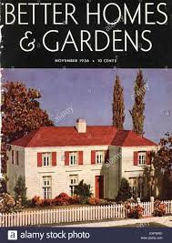 better homes and gardens homes 1930s usa better homes and gardens magazine cover stock photo
